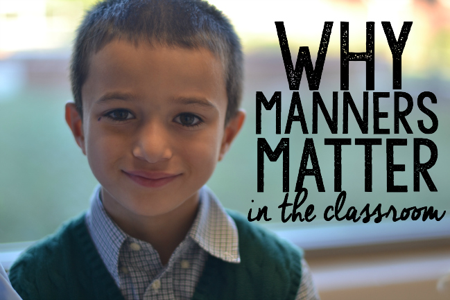 Why Manners Matter in the Classroom