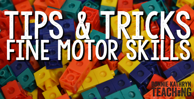 Building Fine Motor Skills: Tips and Tricks