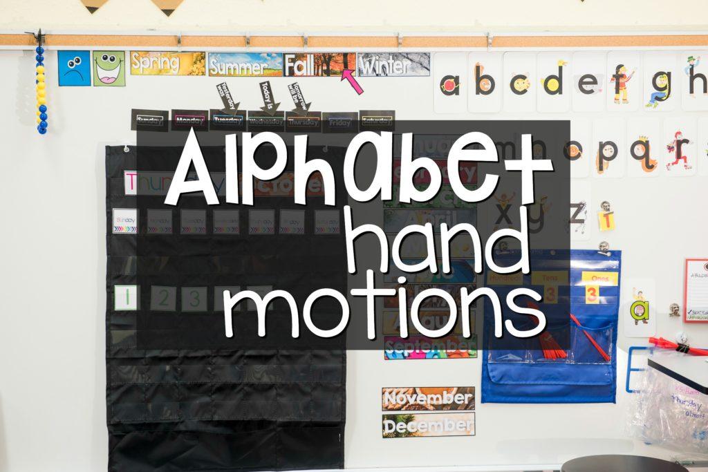 Alphabet Hand Motions